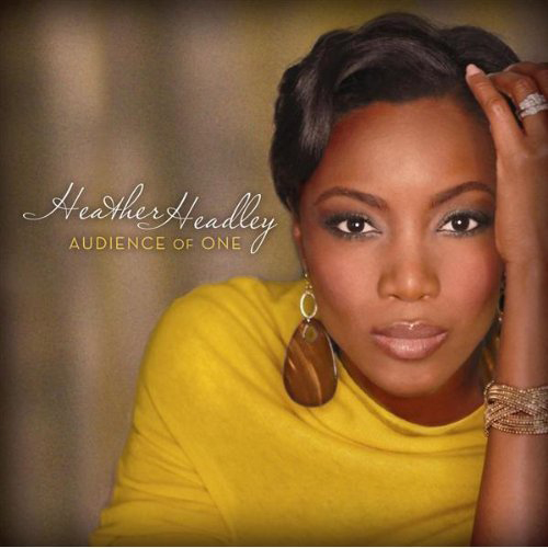Heather Headley: Audience of One